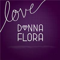 We Love Donna Flora!