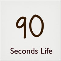 90 Seconds Life